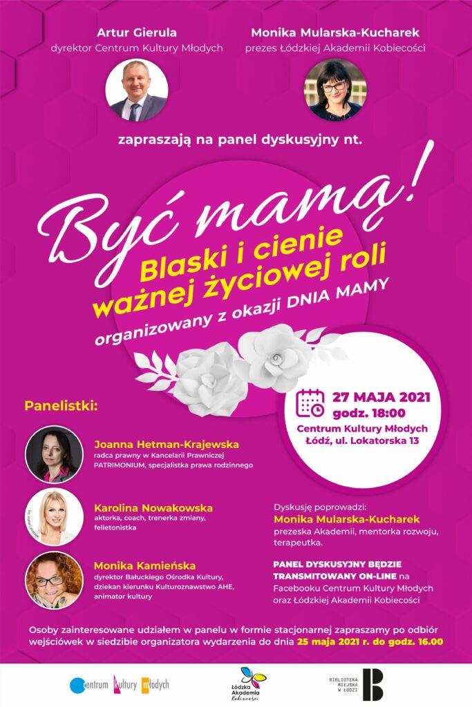 "Plakat promujący panel dyskusyjny pt. ""Być mama"""