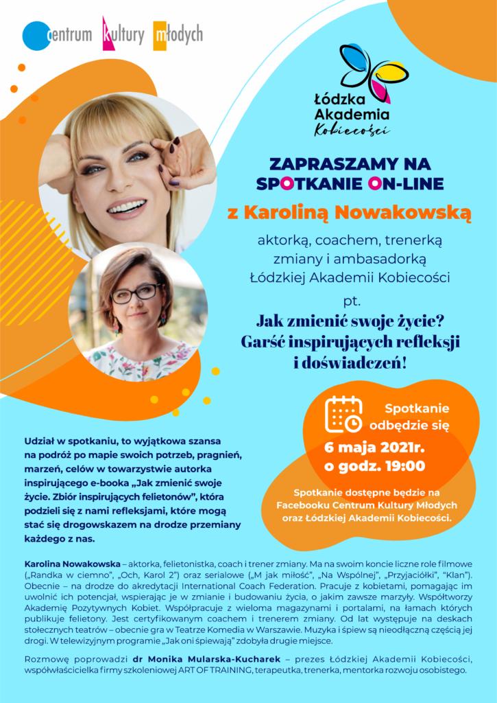 Plakat promujący spotkanie on-line z Karoliną Nowakowską